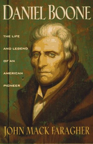 Daniel Boone  Life and Legend
