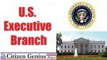 10 Interesting the Executive Branch Facts