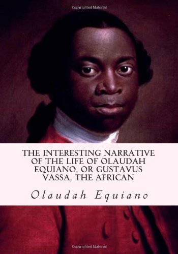 the interesting life of oladuah equiano About the interesting narrative of the life of olaudah equiano (chap 1) first published in england in 1789, olaudah equiano's autobiography is one of the earliest and most famous slavery.